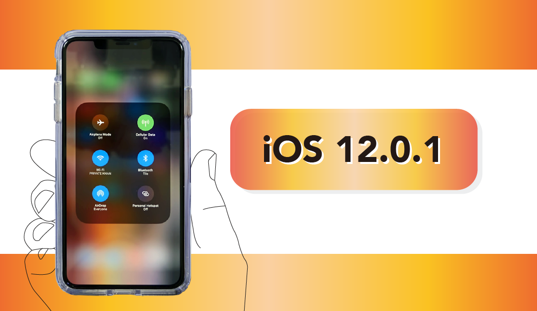 【iOS 12.0.1】更新災情總整理